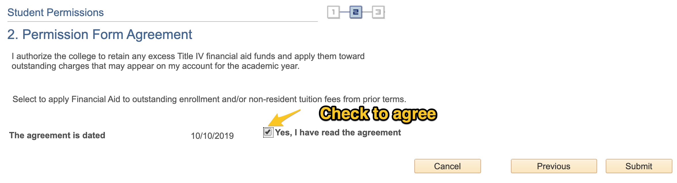 The Permission Form Agreement will load. Check the agreement checkbox and click Submit.