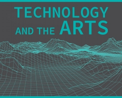 Technology & the Arts Exhibition