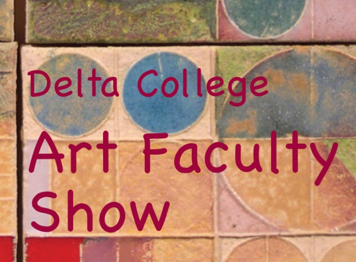 Delta College Art Faculty Show