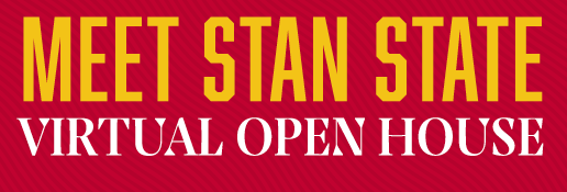 Stan State Virtual Open House