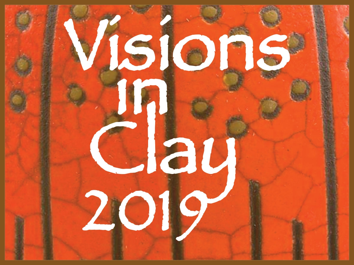 Visions in Clay 2019