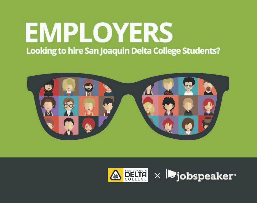 "San Joaquin Delta College has partnered with JobSpeaker to provide students with an app that ""matches"" them with potential employers."